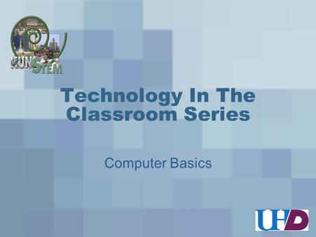 Technology In The Classroom Series Computer Basics.