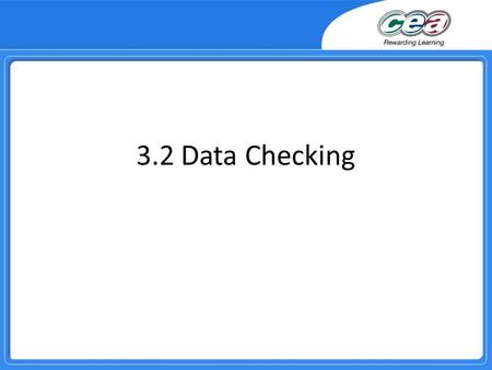 3.2 Data Checking.