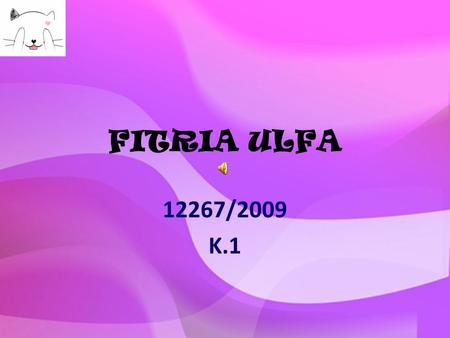 FITRIA ULFA 12267/2009 K.1 INFORMATION and COMMUNICATION TECHNOLOGY (ICT) What is ICT? Types of ICT What can and can't do in ICT ICT in pedagogy Function.