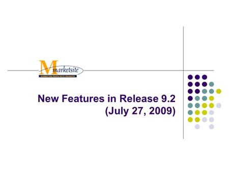 New Features in Release 9.2 (July 27, 2009). 2 Release 9.2 New Features Updated Shopping Experience Home/Shop page Shop at the top search New Hosted Supplier.