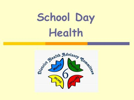 School Day Health. Outline  School Day Meals  School Nutrition Policy  Fact sheets:  Canada's Food Guide  Healthy Lunches for Children  Lunch Box.