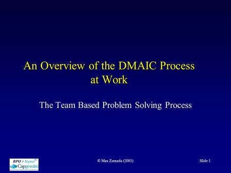 An Overview of the DMAIC Process at Work