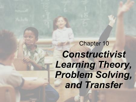 transfer and problem solving Transfer of learning deals with transferring one's knowledge and skills from one problem-solving situation to another you need to know about transfer of learning in order to help increase the transfer of learning that you and your students achieve.