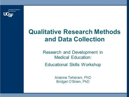 Qualitative Research Methods and Data Collection