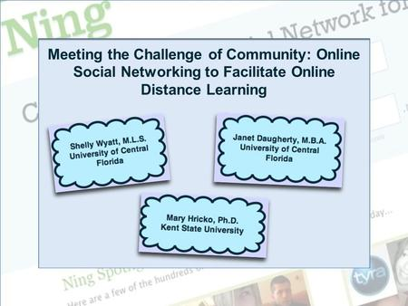 1 Meeting the Challenge of Community: Online Social Networking to Facilitate Online Distance Learning.