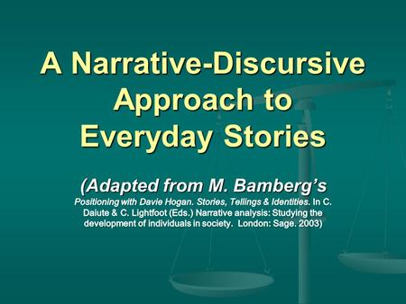 A Narrative-Discursive Approach to Everyday Stories.
