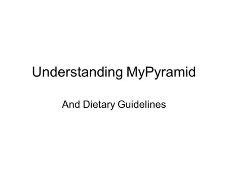 Understanding MyPyramid And Dietary Guidelines Old Food Guide Pyramid.