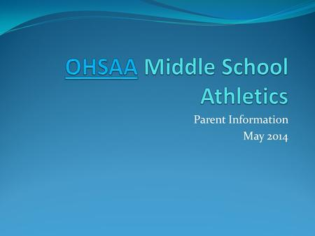 Parent Information May 2014. Welcome to GMS Athletics.