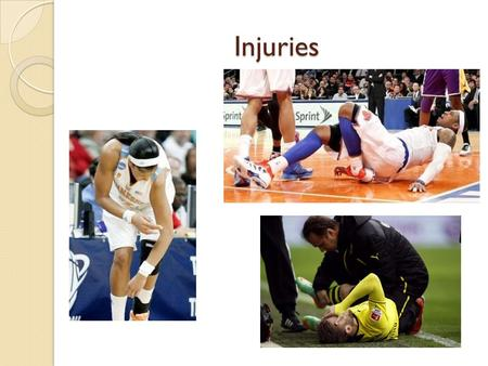 Injuries. Lesson Goals; Become familiar with specific injuries to the shoulder, knee, elbow and ankle Be able to identify different types of injuries.
