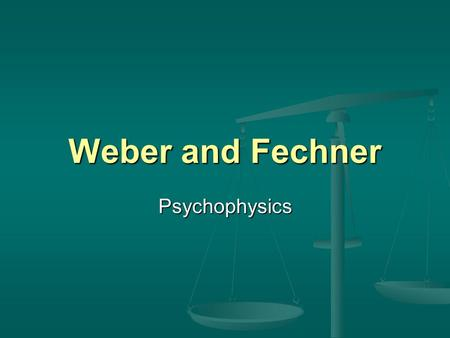 Weber and Fechner Psychophysics. Afterimages Examples of some of the illusions with which Fechner worked. Examples of some of the illusions with which.