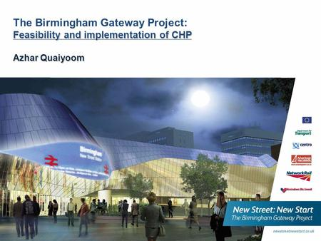 The Birmingham Gateway Project: Feasibility and implementation of CHP Azhar Quaiyoom.