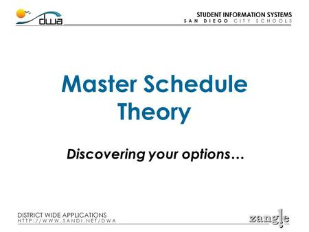 Master Schedule Theory Discovering your options….