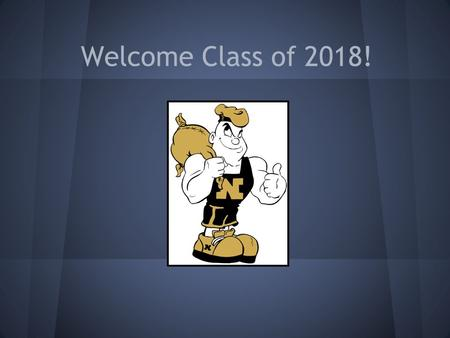 Welcome Class of 2018!. Need to ask a question during tonight's presentation? Join the conversation at