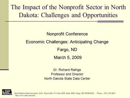 North Dakota State University, IACC Room 424, P.O. Box 6050, Dept. 8000,Fargo, ND 58108-6050 - Phone: (701) 231-8621 :  The Impact.