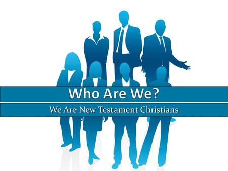 "We Are New Testament Christians. No Creed But Christ We do not follow any man-made creeds (""I believe"") We follow only the doctrine of Christ (Jn. 16:13-15;"