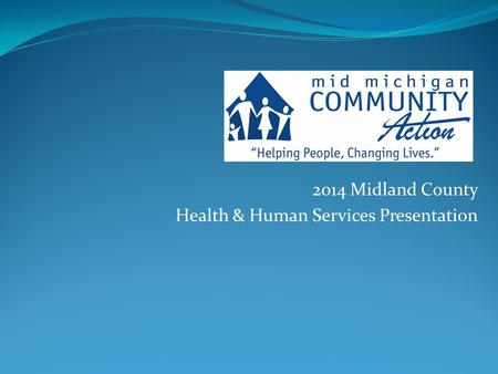 2014 Midland County Health & Human Services Presentation.
