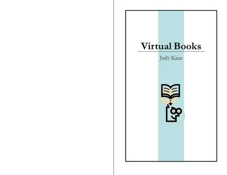 Virtual Books Judy Kinz Software: PowerPoint 2003 Tutorial and Templates: