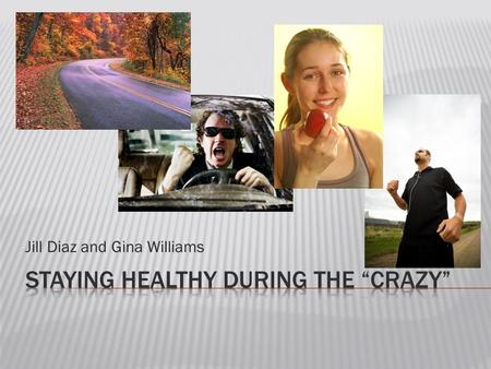 Jill Diaz and Gina Williams.  Mind  Body  Relationships.