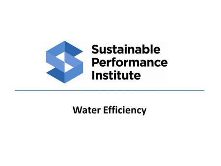Water Efficiency. 1.Sustainable Sites 2.Water Efficiency Goals / Overview LEED NC Prerequisites & Credits Intent & Strategies LEED EB O&M Credits Intent.