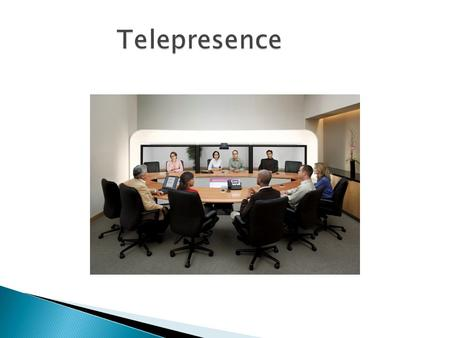  Definition  Telepresence vs Video Conference  Advantages of Telepresence  Technologies  Applications  Conclusion.