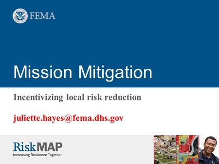 Mission Mitigation Incentivizing local risk reduction