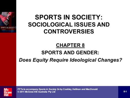 CHAPTER 8 SPORTS AND GENDER: Does Equity Require Ideological Changes?