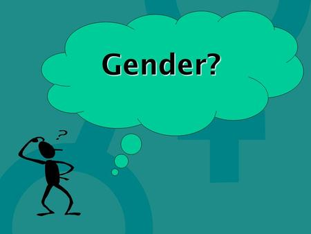 Gender?. Refers to the economic, social, political and cultural attributes, constraints and opportunities associated with being male or female. The social.