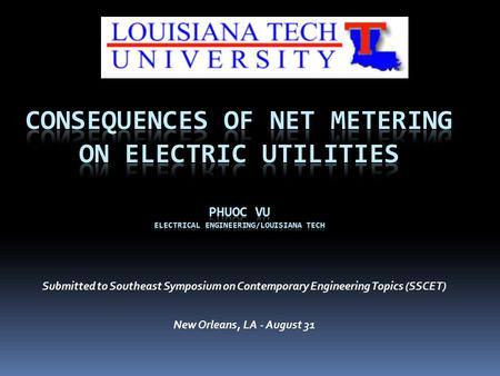 Submitted to Southeast Symposium on Contemporary Engineering Topics (SSCET) New Orleans, LA - August 31.