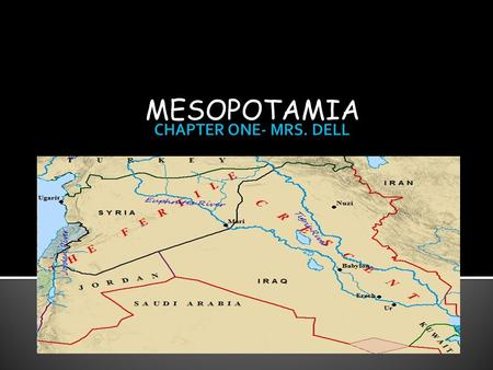 "MESOPOTAMIA.  Mesopotamia means ""land between rivers""  Situated between the Tigris and Euphrates  M. was very fertile but had some disadvantages: flooding,"