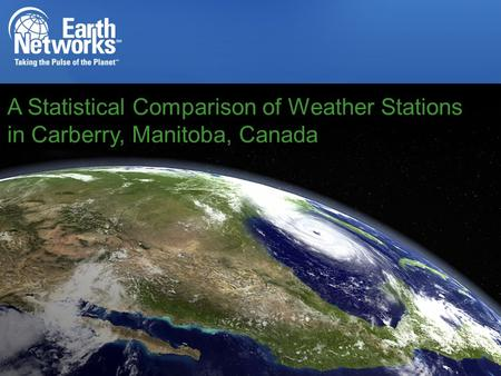 A Statistical Comparison of Weather Stations in Carberry, Manitoba, Canada.