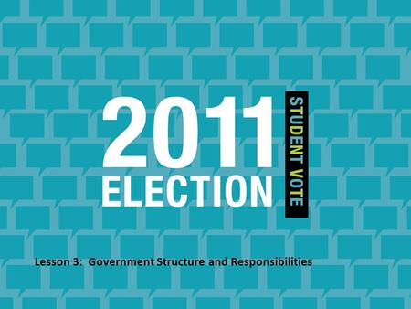 Lesson 3: Government Structure and Responsibilities.