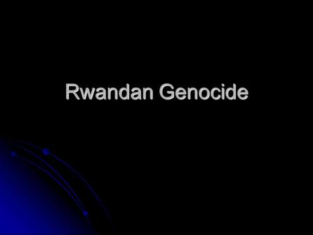 Rwandan Genocide. Genocide Genocide is the mass killing of a group of people as defined by Article 2 of the Convention on the Prevention and Punishment.
