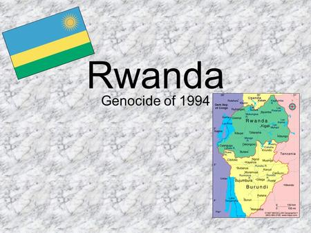Rwanda Genocide of 1994. Land of a thousand hills © Concord International Travel Bureau Ltd., 2000 Magic Safaris™ is a Trade Mark of Concord International.