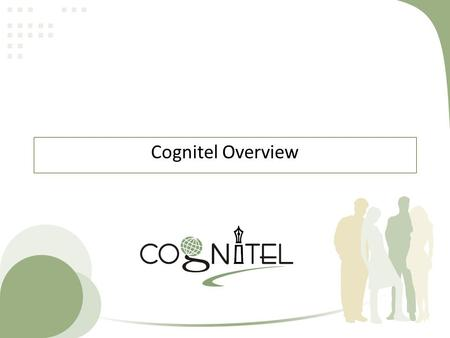 Cognitel Overview. About Cognitel 2  Cognitel is a focused technical training and HR Consulting services organization committed to creating high quality.