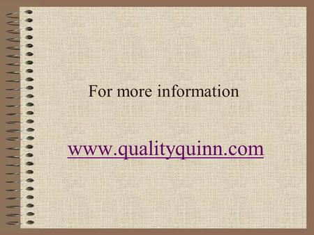 For more information www.qualityquinn.com. The Key for Two Years' Reading Growth for One Year of Instruction: Researched-based Curriculum and Instruction.