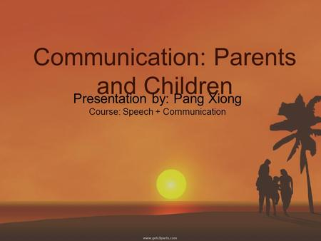 Communication: Parents and Children