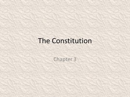 The Constitution Chapter 3.