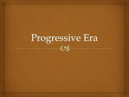 Progressive Era Reforms Essay