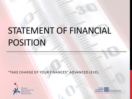 "STATEMENT OF FINANCIAL POSITION ""TAKE CHARGE OF YOUR FINANCES"" ADVANCED LEVEL."