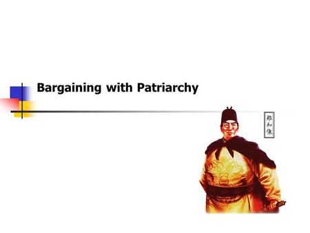 Bargaining with Patriarchy. Feminism considers patriarchy and class under capitalism determine monolithic conception of male dominance Hence, women strategize.