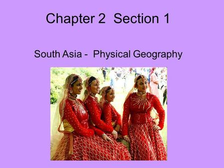 South Asia - Physical Geography