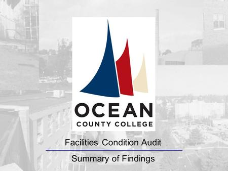 Facilities Condition Audit Summary of Findings Entech is a full-service Architectural/Engineering firm providing design, construction management, facilities.