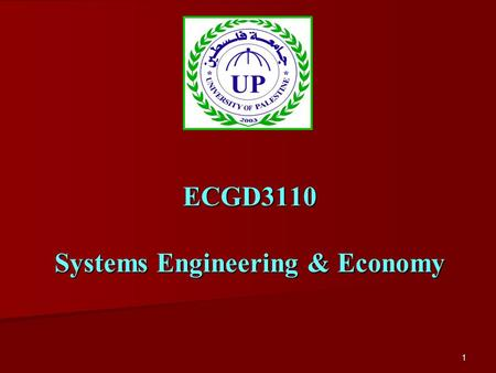 1 ECGD3110 Systems Engineering & Economy. 2 Lecture 1 Introduction to Engineering Economics.