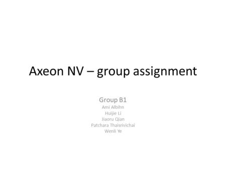 Axeon NV – group assignment