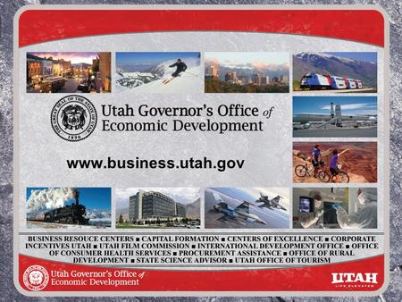 Www.business.utah.gov. EDTIF, IAF Incentives are available to: Companies who …. are currently located in Utah and looking to expand do not have operations.