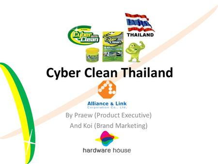 Cyber Clean Thailand By Praew (Product Executive) And Koi (Brand Marketing)
