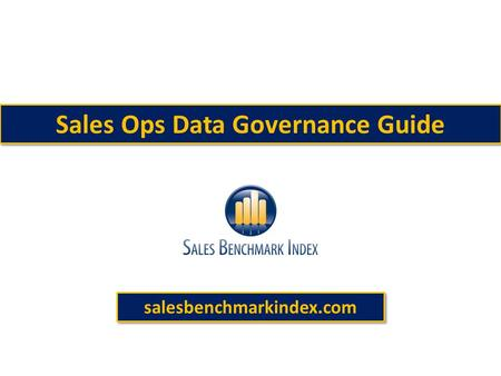 Sales Ops Data Governance Guide salesbenchmarkindex.com.