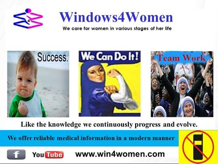 Windows4Women We care for women in various stages of her life We offer reliable medical information in a modern manner Like the knowledge we continuously.