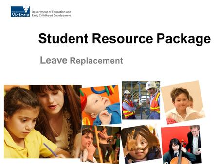 Student Resource Package Leave Replacement. Presentation Content  Navigation Accessing the Leave Home Page Leave Home Page Panels The Replacements Panel.