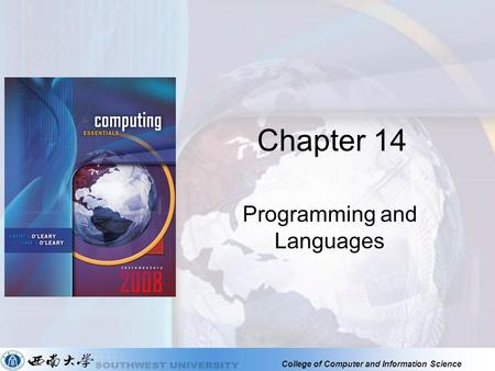College of Computer and Information Science Chapter 14 Programming and Languages.